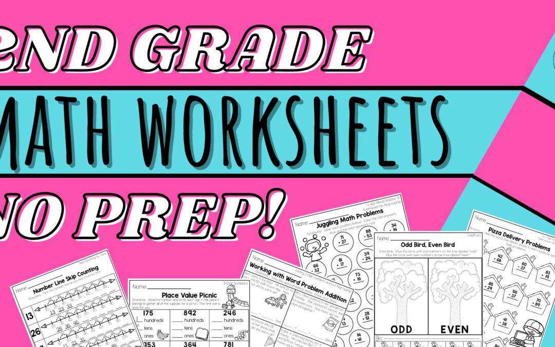 2nd Grade Math Worksheets – No Prep!