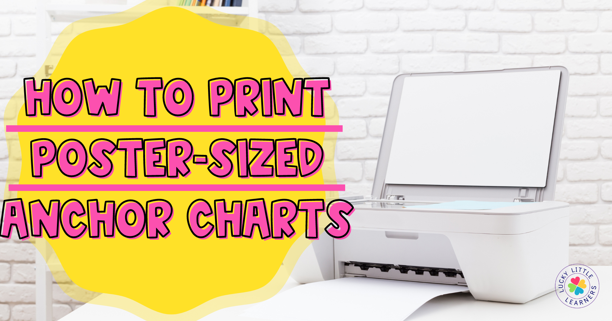 How to Print Poster-Sized Anchor Charts