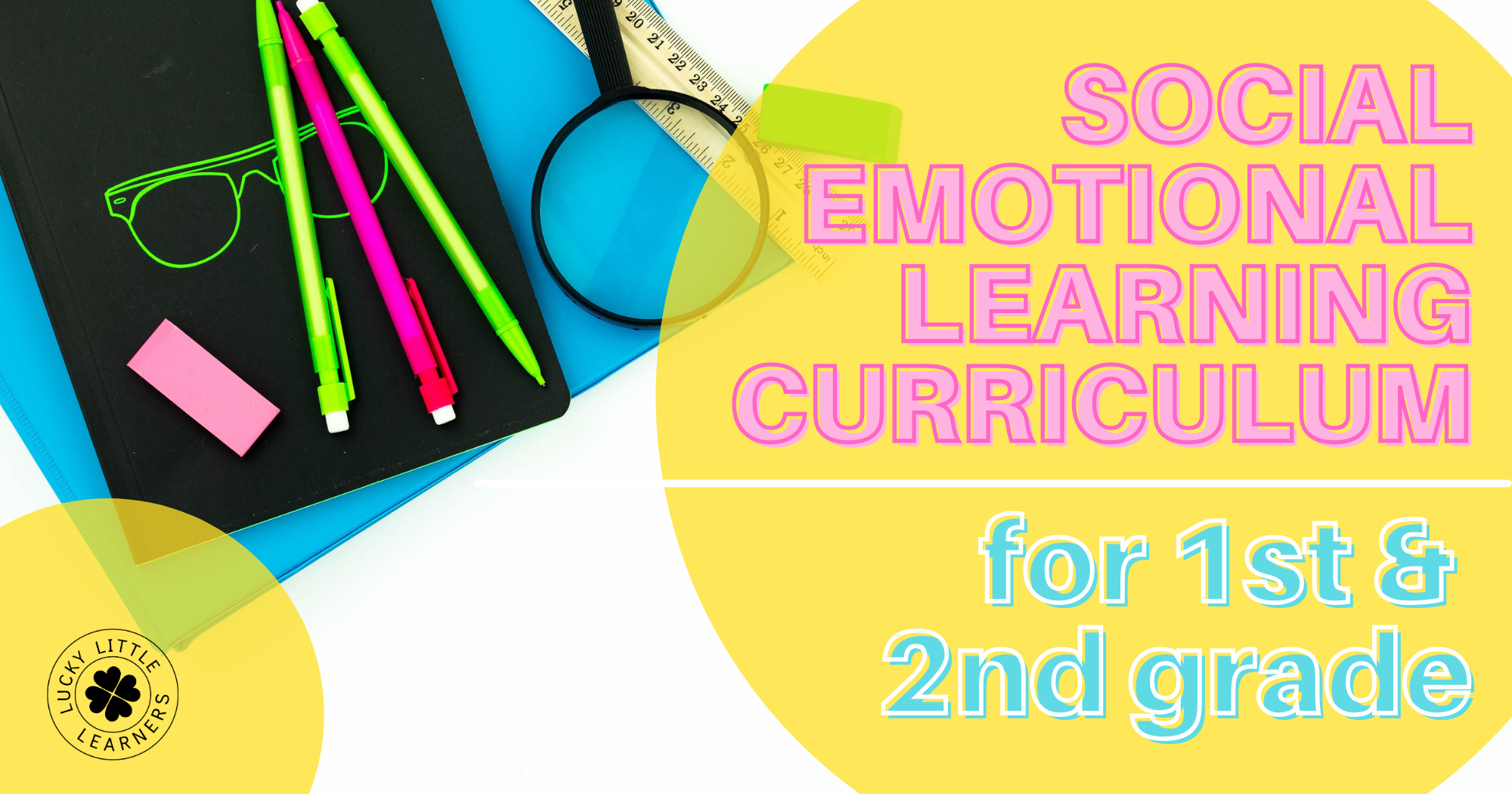 social-emotional-learning-curriculum-for-1st-and-2nd-grade