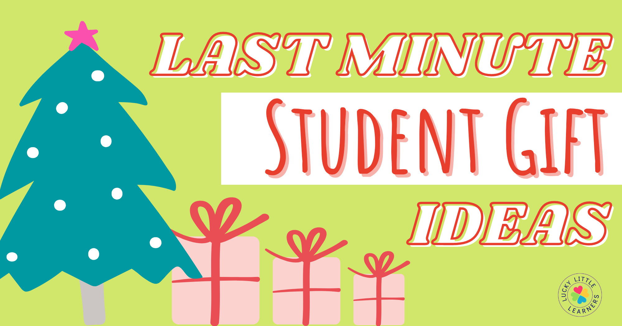 Last Minute Student Gift Ideas