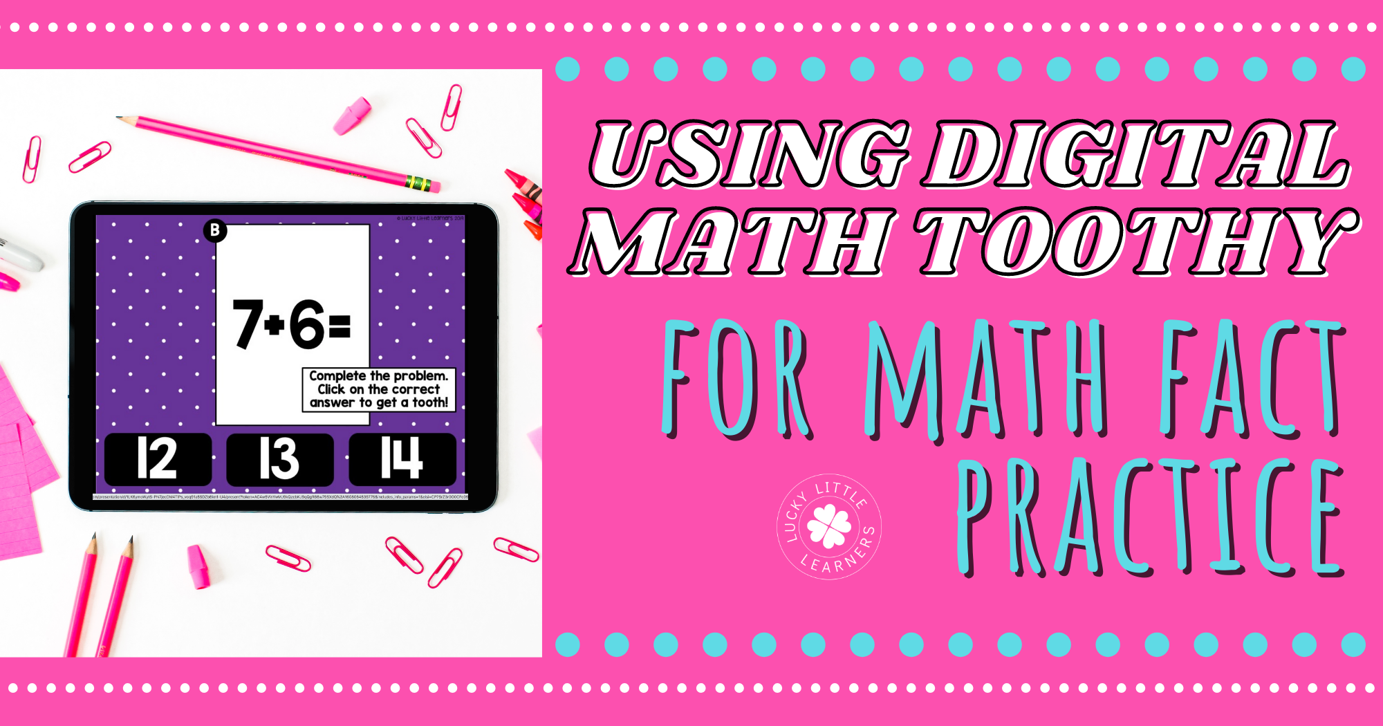 Using Digital Math Toothy for Math Fact Practice