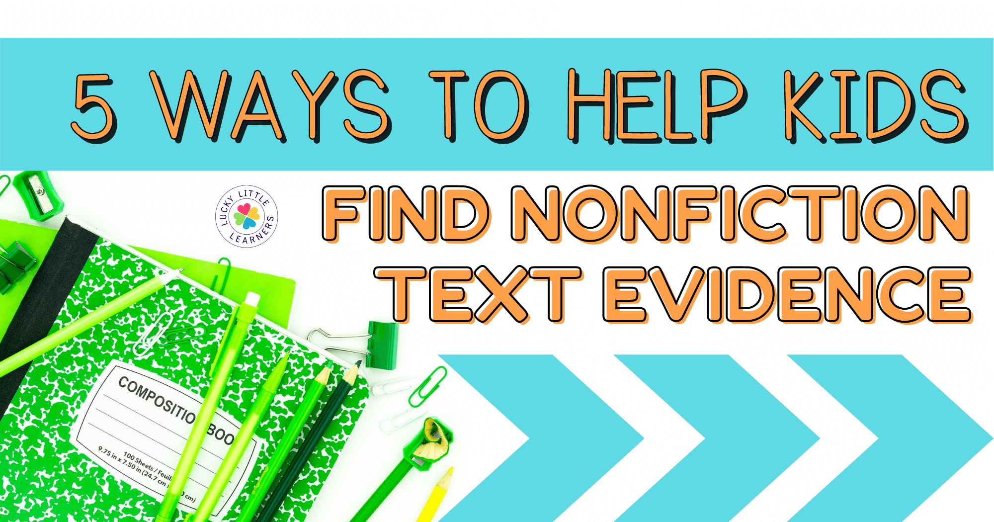 5 Ways to Help Kids Find Nonfiction Text Evidence