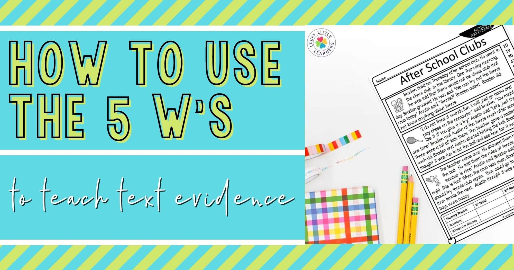 How to Use the 5Ws to Teach Text Evidence
