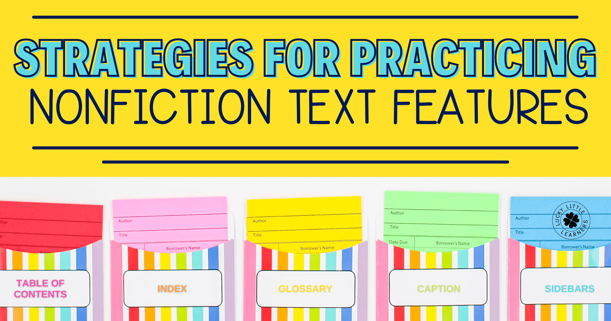 Strategies for Practicing Nonfiction Text Features