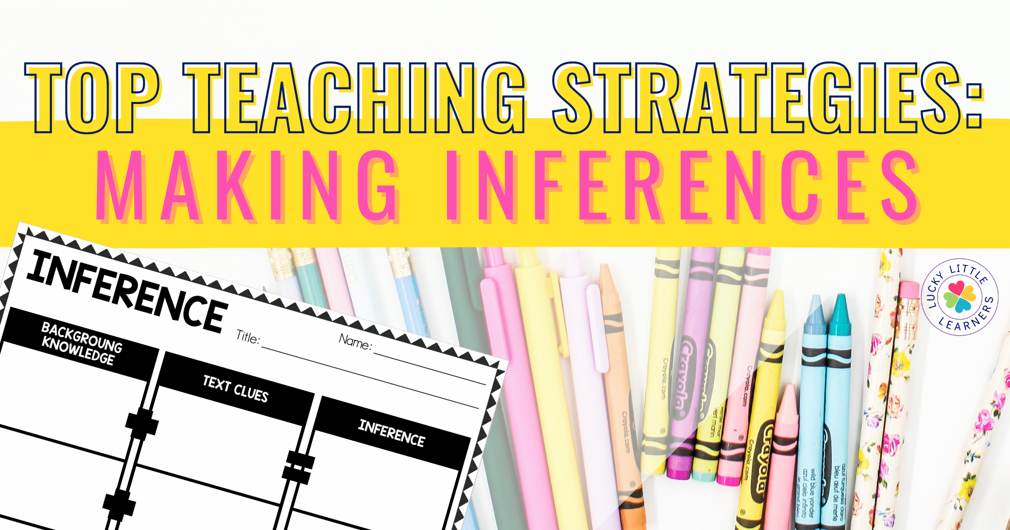 Top Teaching Strategies: Making Inferences