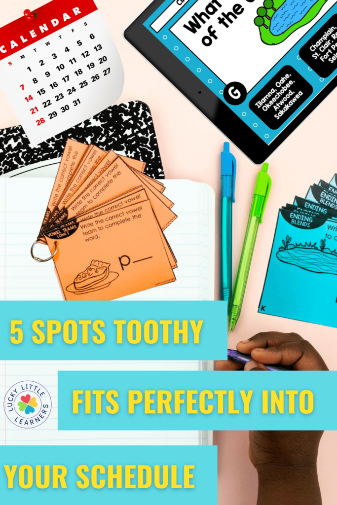 5 spots toothy fits perfectly into your class schedule