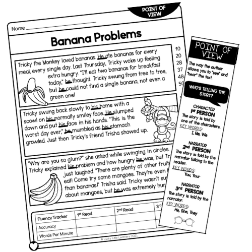 Use the Point of View reading passages from Lucky Little Learners to practice identifying the point of view in context. Have your students underline those keywords that they see on their anchor chart/bookmark. When you're done you can have your students respond with the keywords that they found in the passage. They should find words like he, his, they, etc.