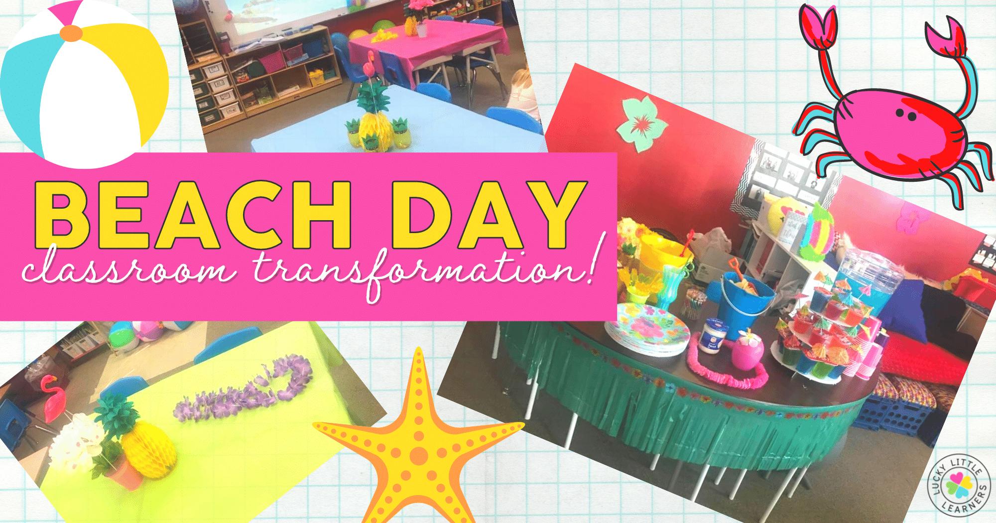 Beach Day Classroom Transformation
