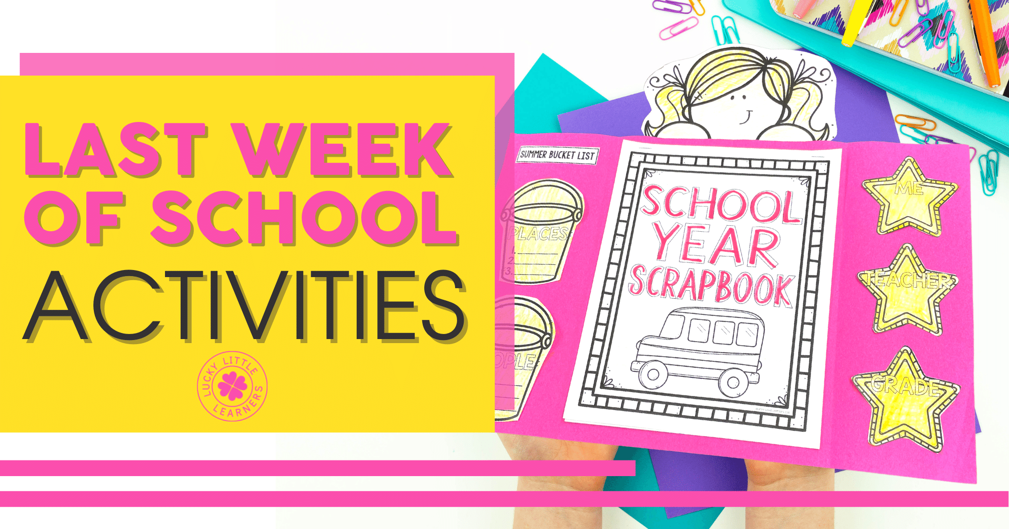 last week of school activities