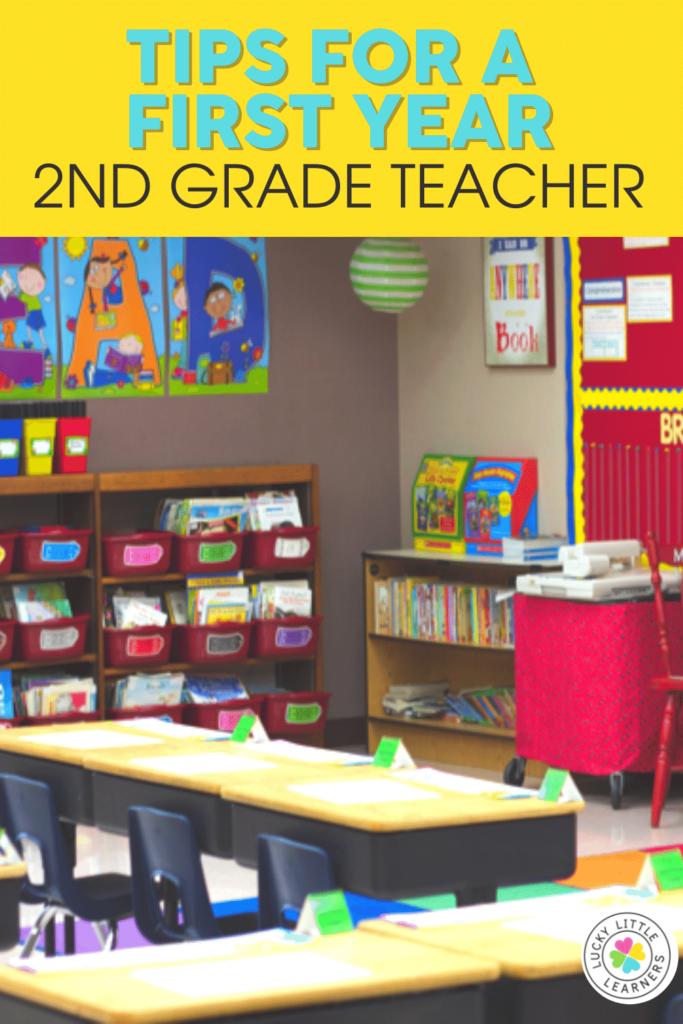 tips for a first year 2nd grade teacher