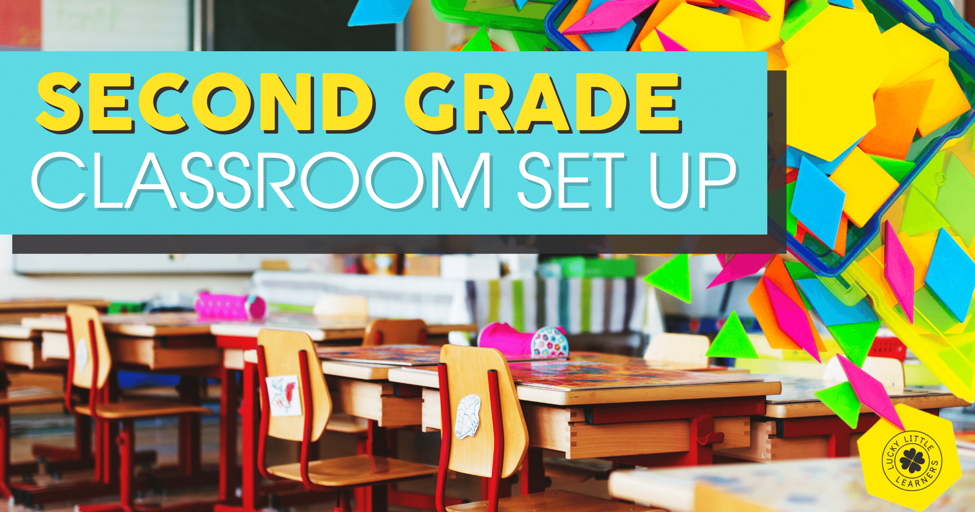 First or Second Grade Classroom Set Up