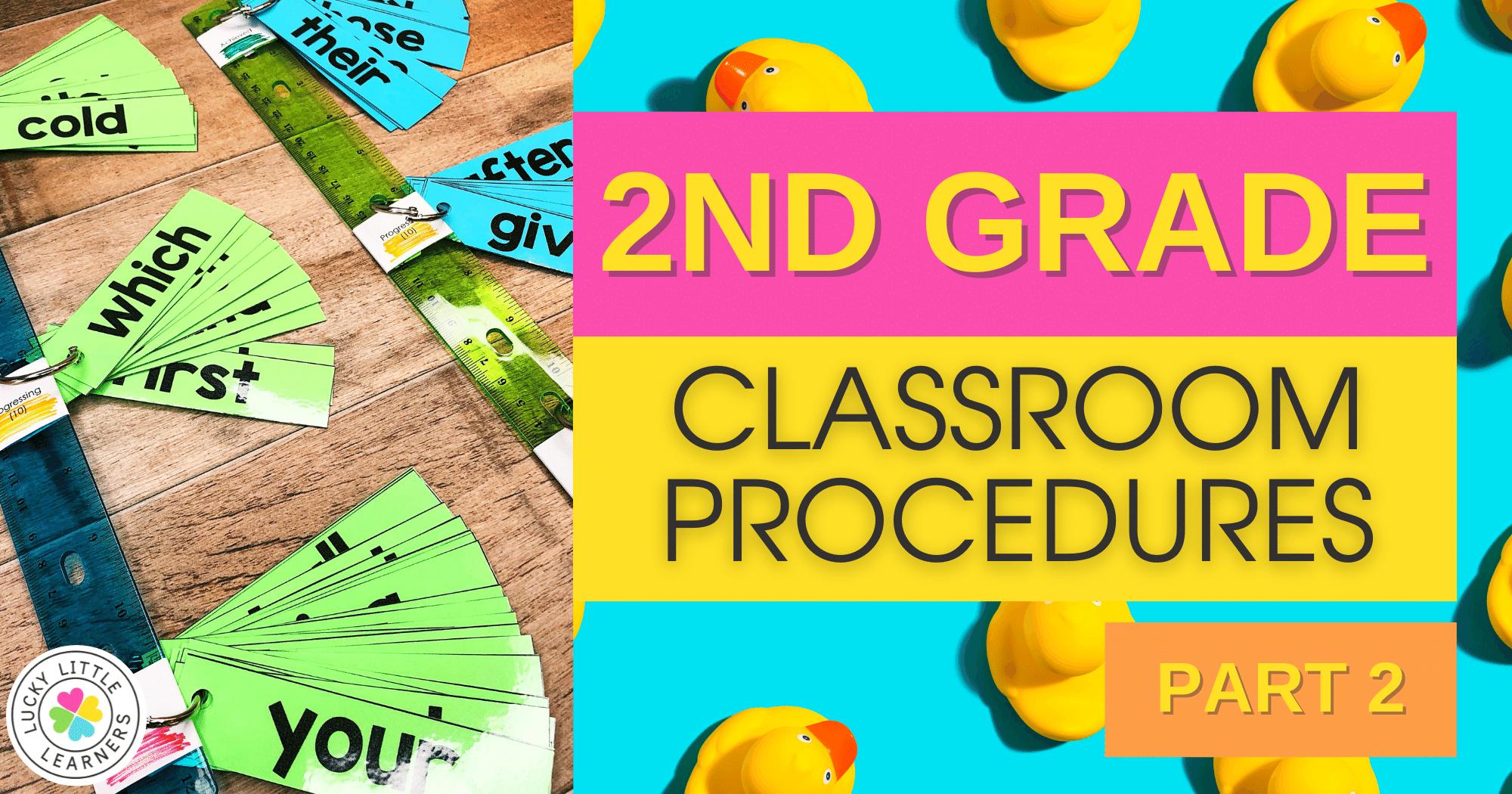 2nd Grade Classroom Procedures (Part 2)