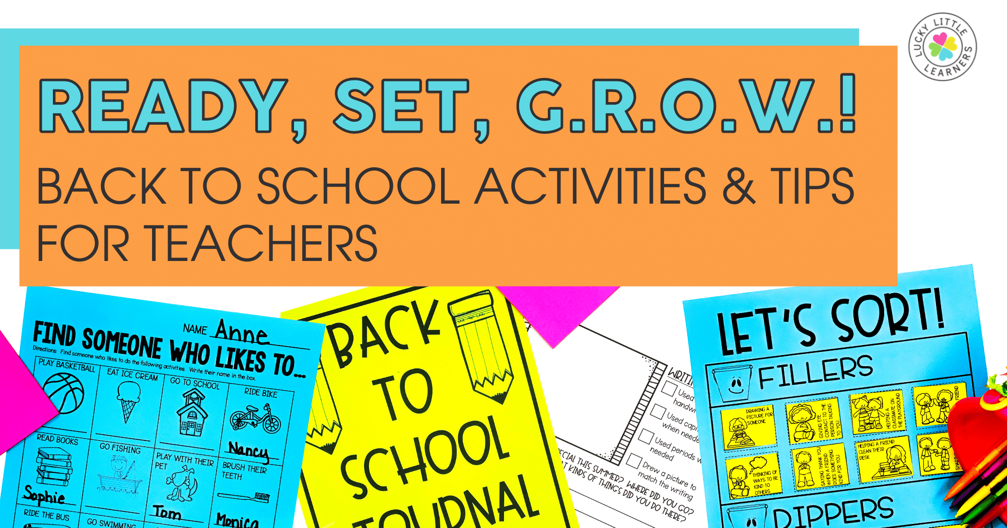 Ready, Set, G.R.O.W.! Back to School Activities & Tips for Teachers