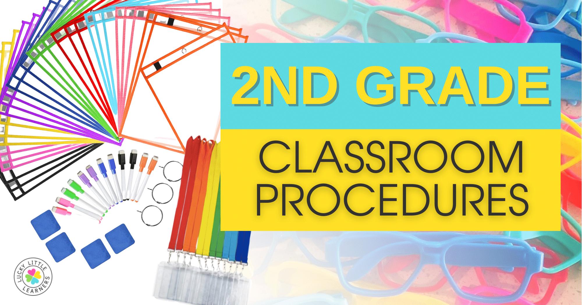 2nd Grade Classroom Procedures (Part 1)