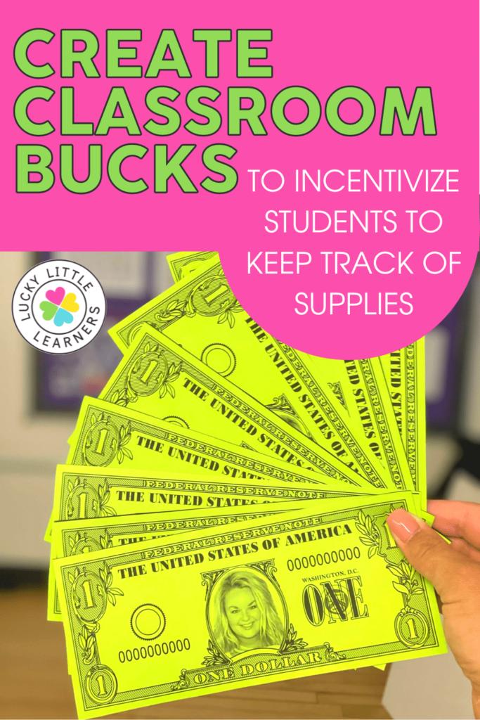 classroom bucks with teachers face on the front