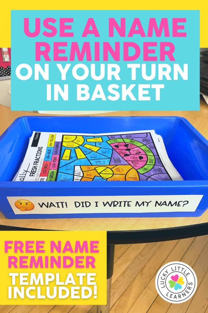 name reminder tag on turn in basket