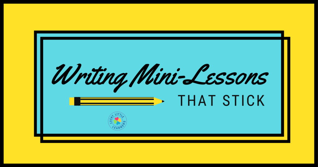 writing mini lessons that stick