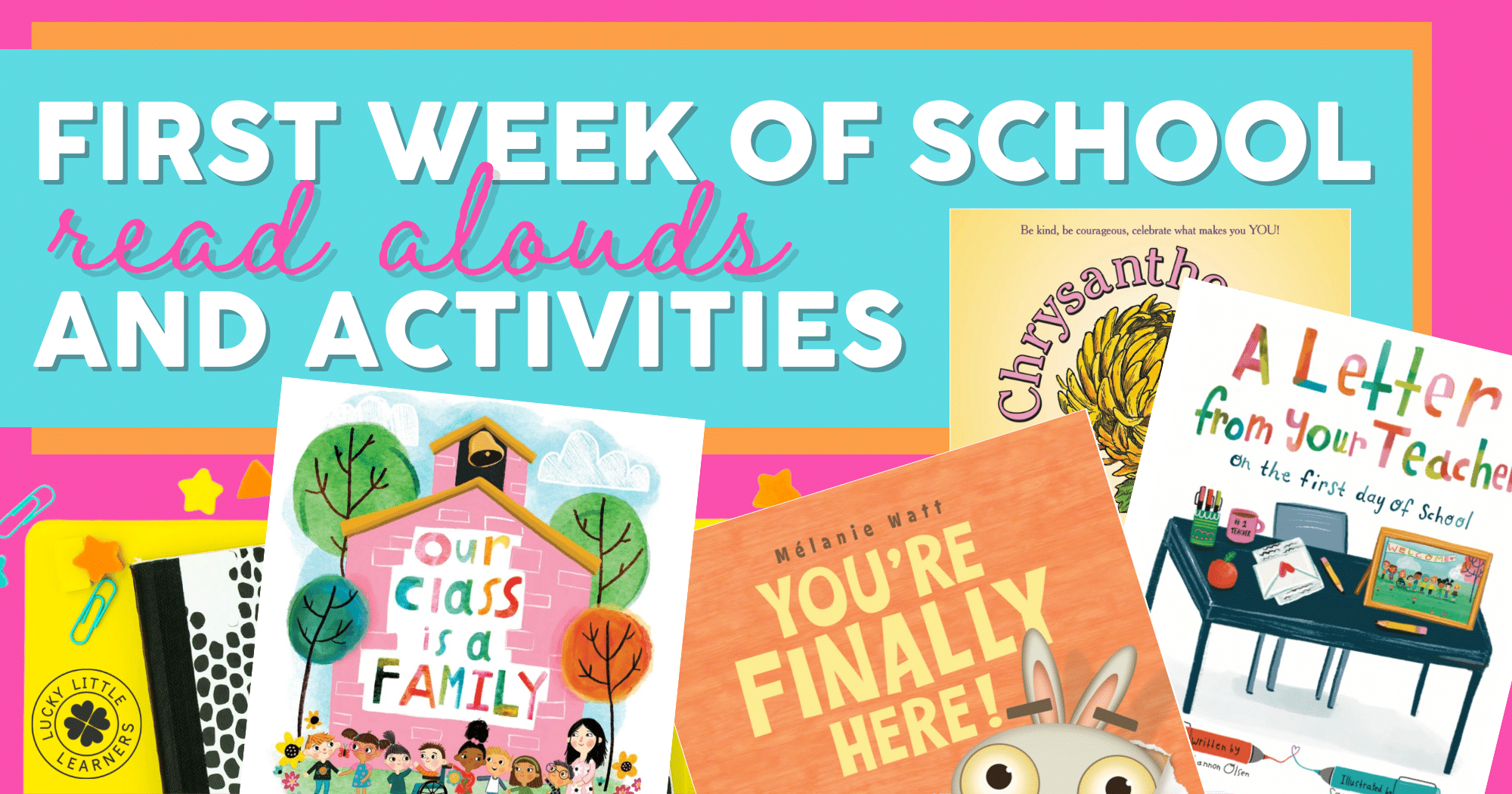 first week of school read alouds and activities