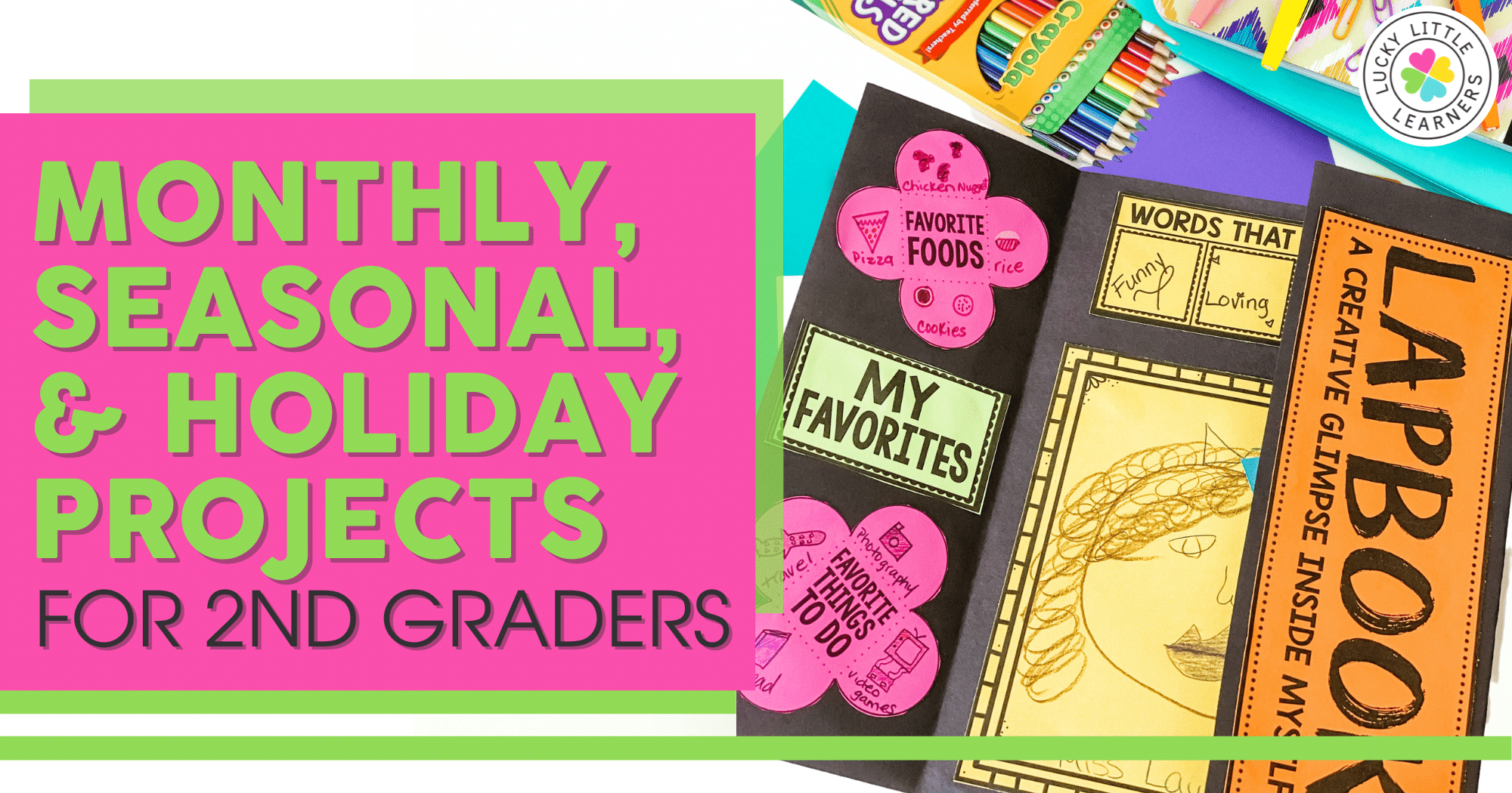 Seasonal and Holiday Projects for 2nd Graders