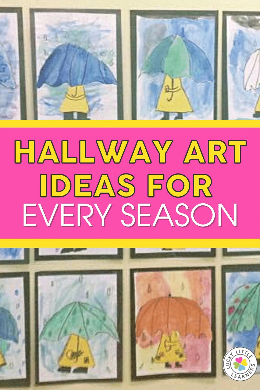 hallway art ideas for the elementary classroom