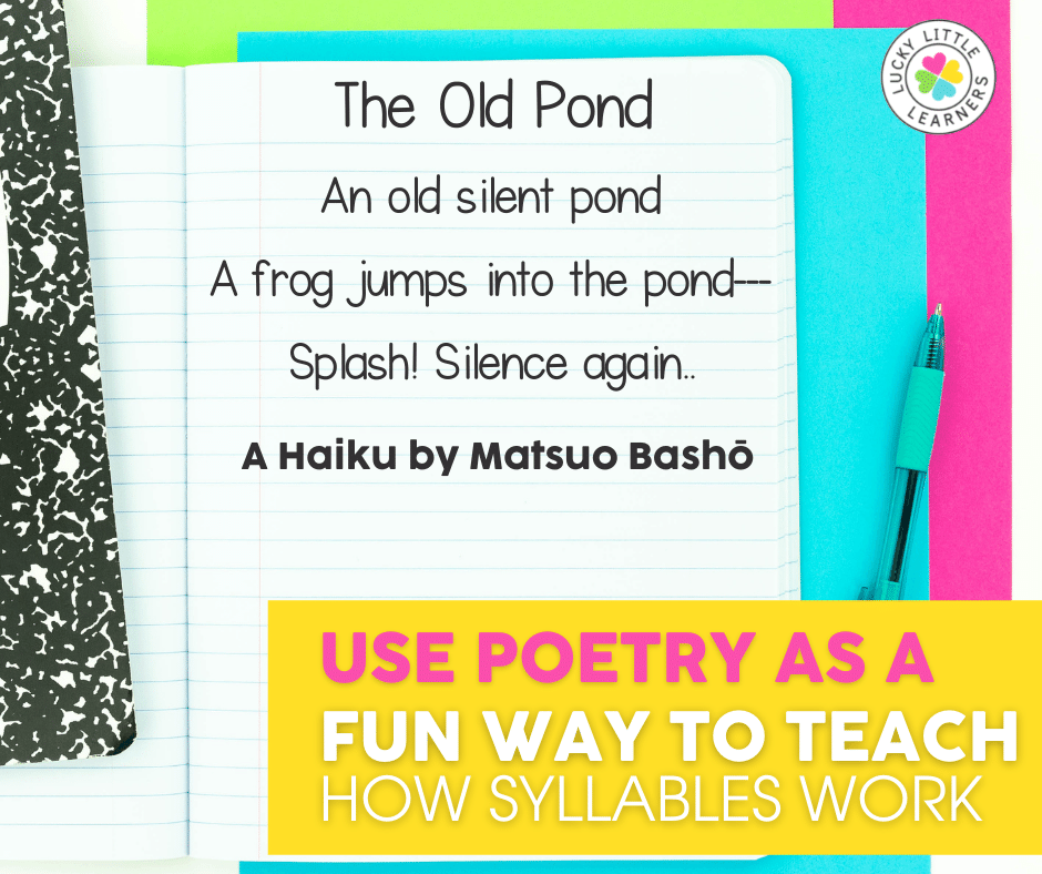 use poetry as a fun way to teach how syllables work