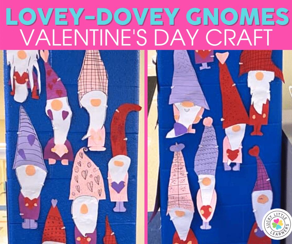 Valentines Lovey-Dovey Gnomes Craft