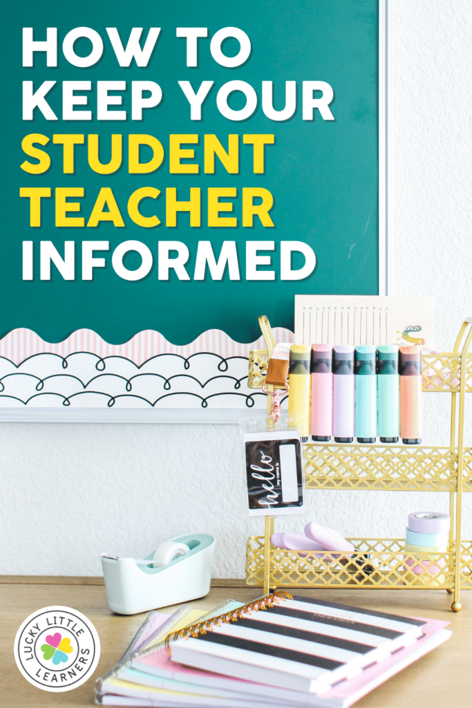 tips and advice about how to keep your student teacher informed