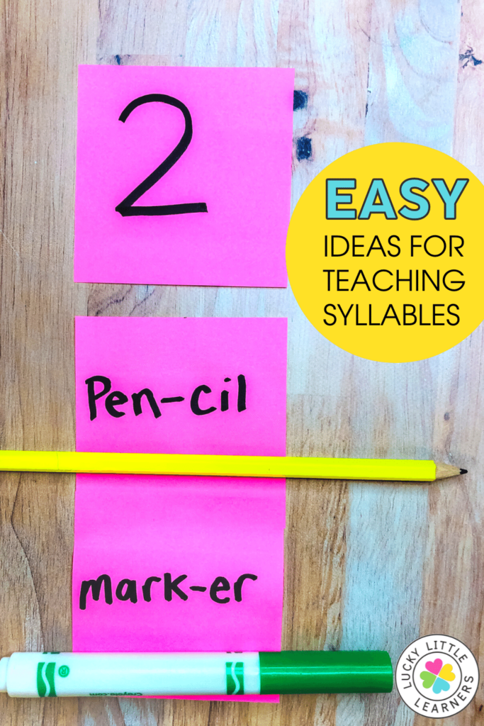 Easy ideas for teaching syllables