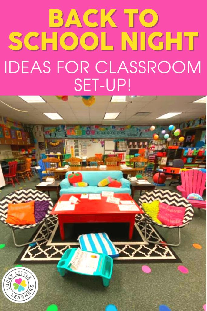 back to school night classroom set up ideas