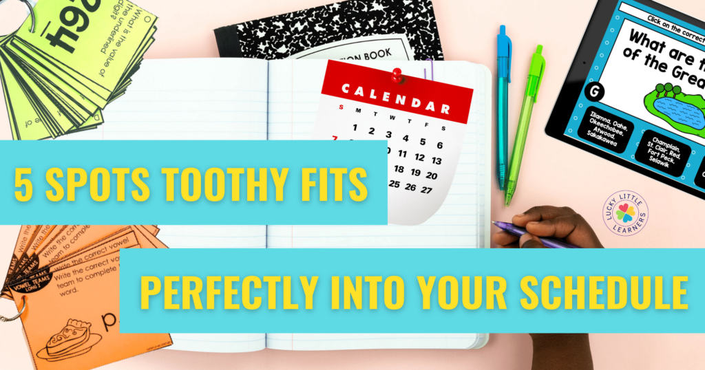 five spots toothy fits perfectly into a school schedule