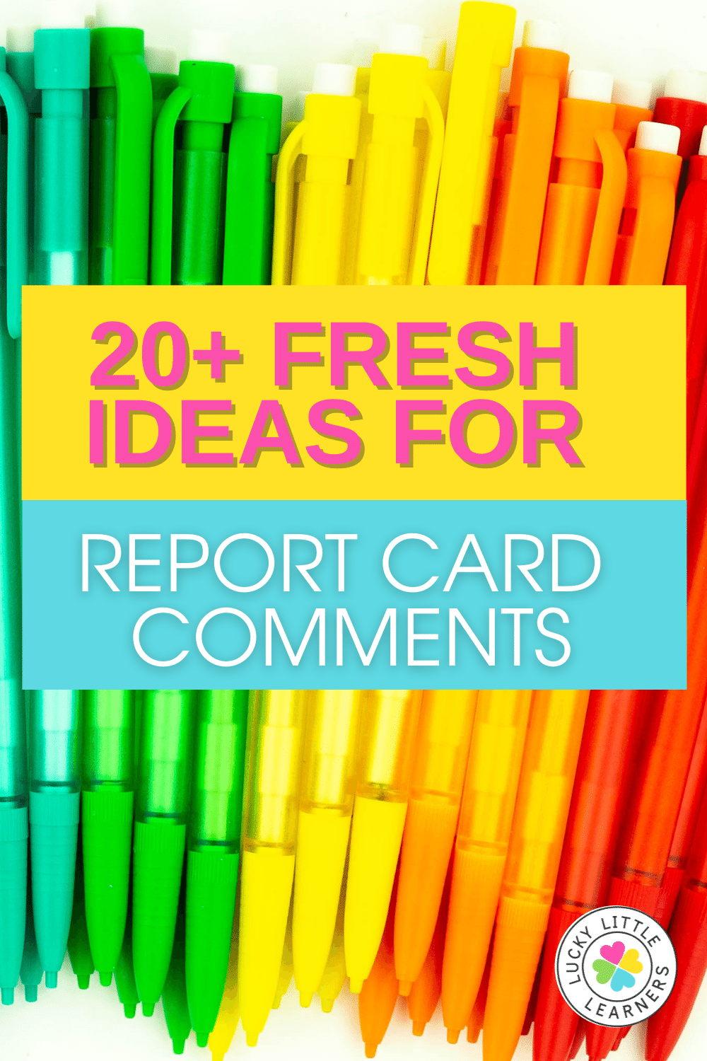 20+ fresh ideas for report card comments that will build a foundation for constructive communication with students and families