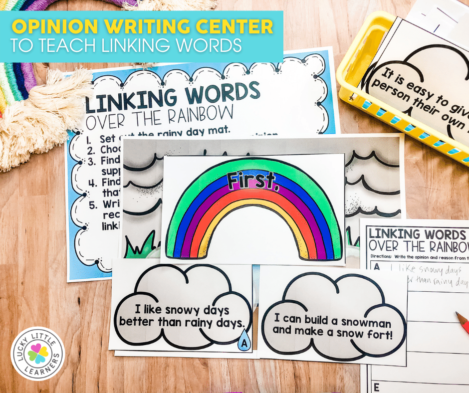 opinion writing linking words over the rainbow literacy center