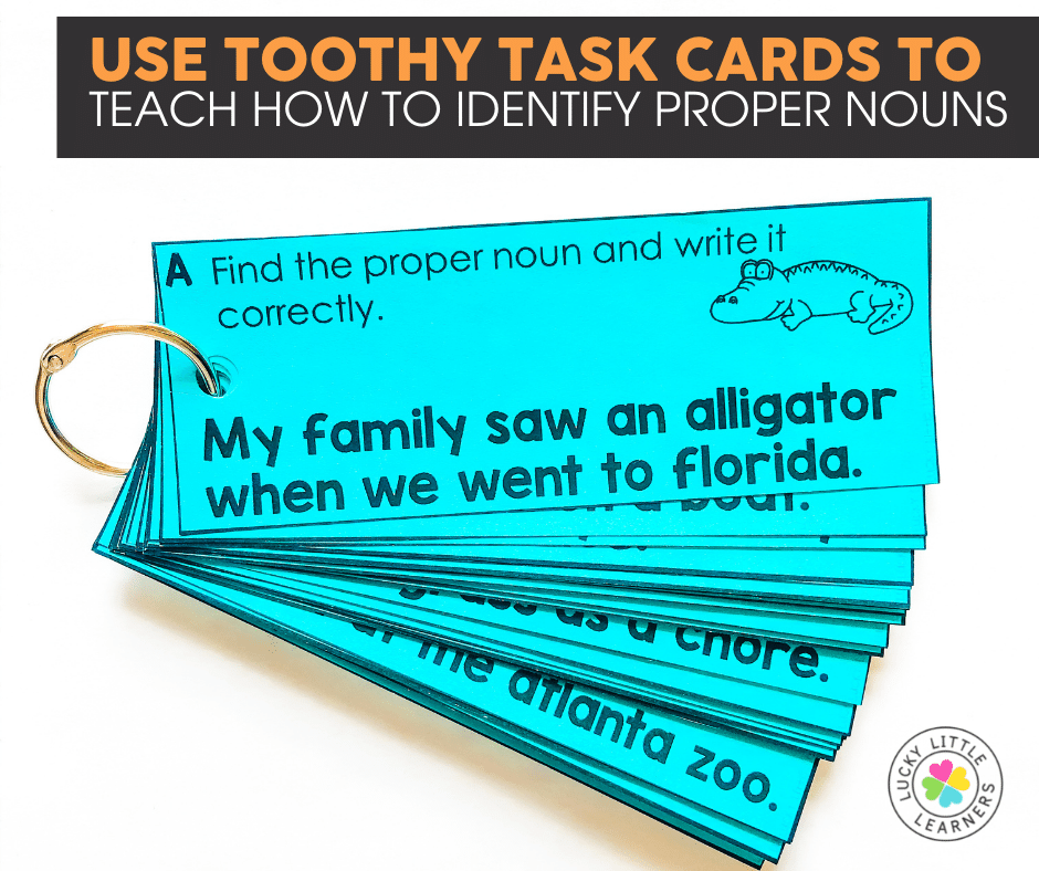 toothy task cards for practicing proper nouns