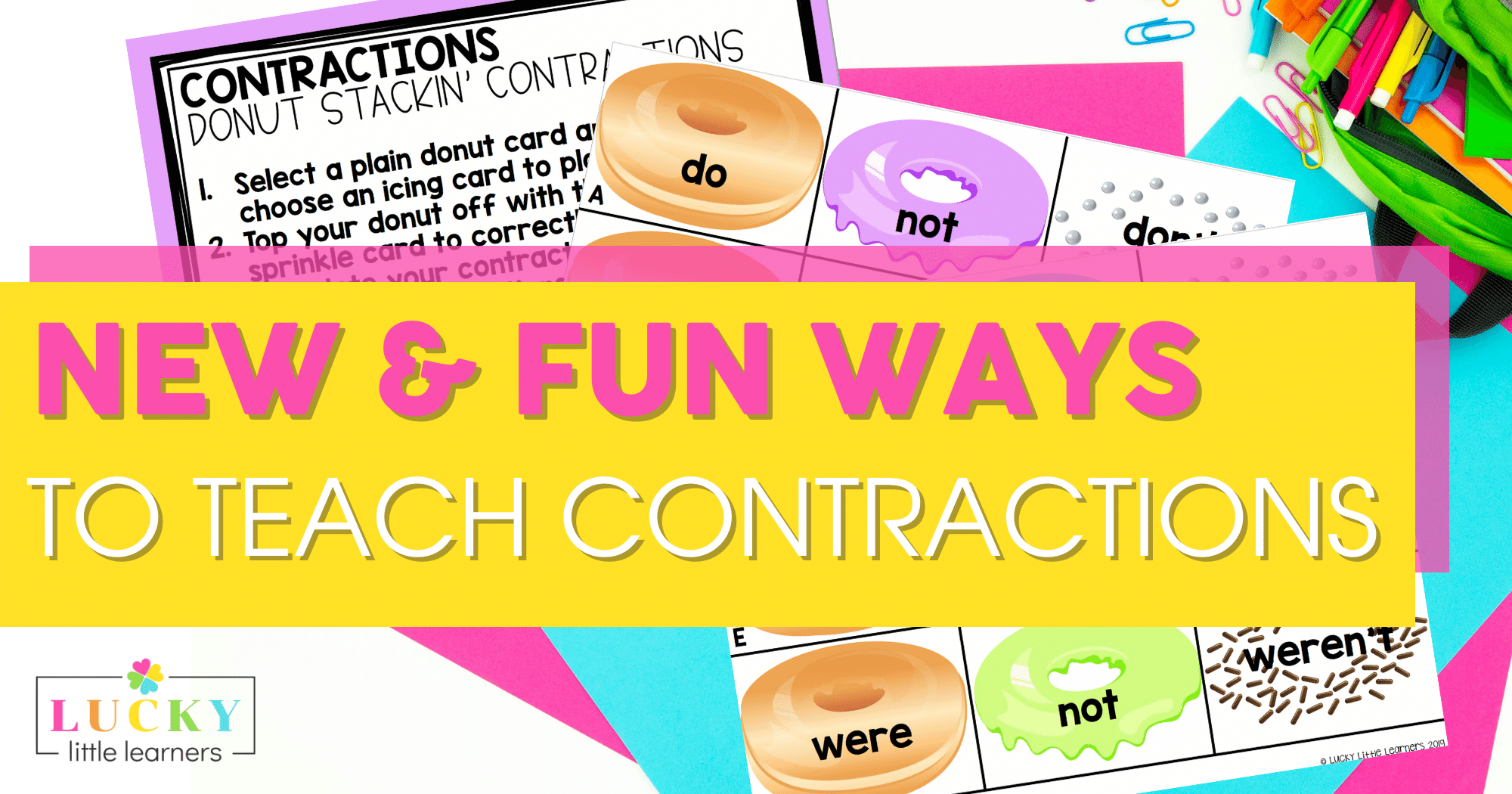 New & Fun Ways to Teach Contractions
