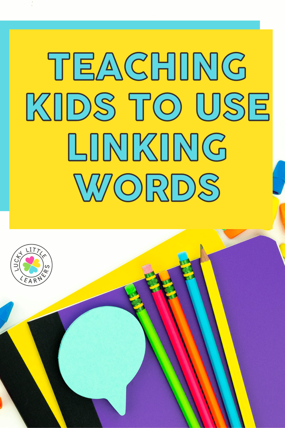 ideas for teaching kids to use linking words in their writing
