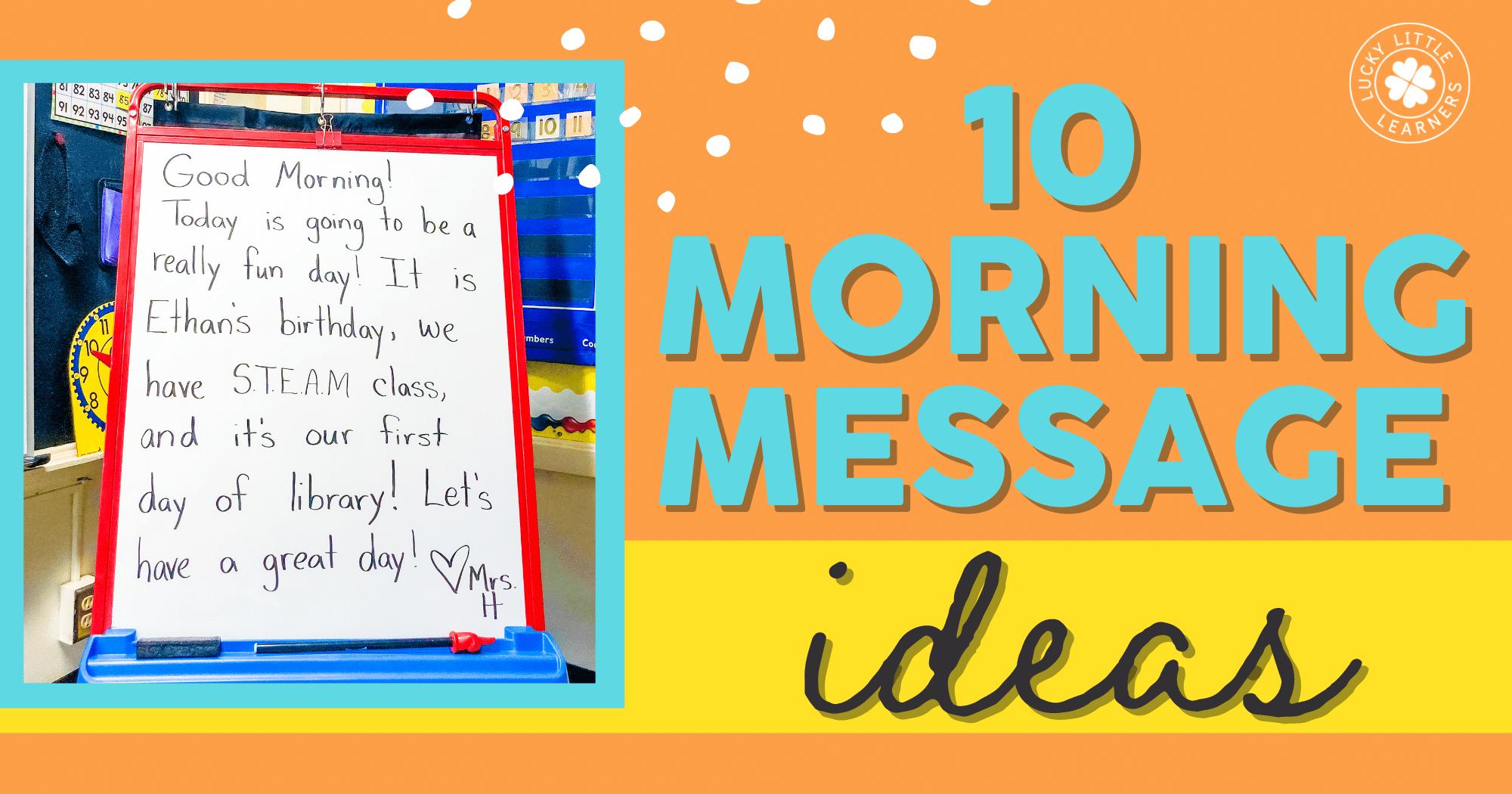 10 Morning Message Ideas