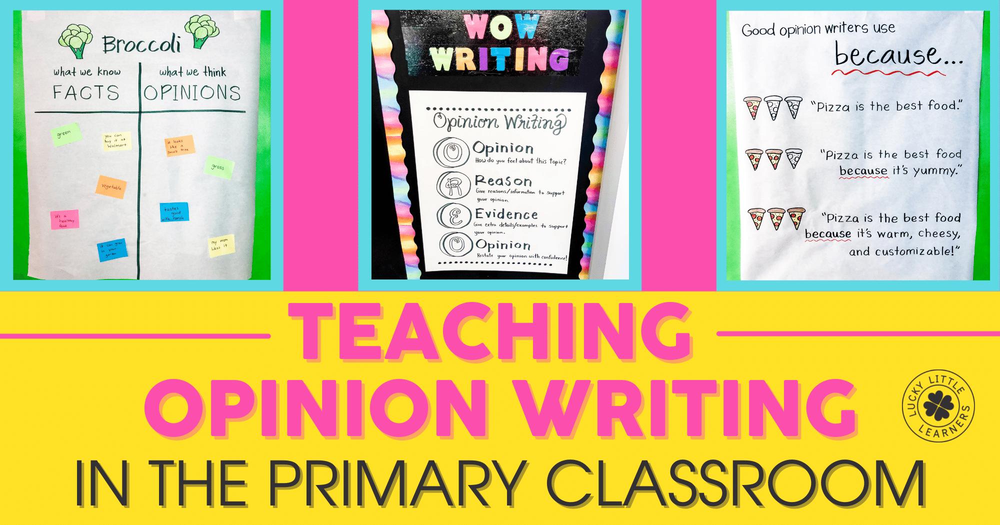 Teaching Opinion Writing in the Primary Classroom