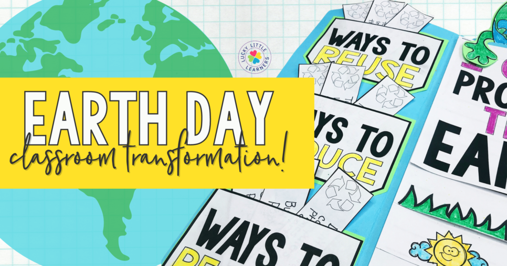 Earth day can be a fun day in the classroom. One way to make it even more fun – an Earth Day Classroom Transformation! Bring this important holiday to life by turning your classroom into a springtime celebration of Earth! Classroom transformations are super engaging and will be fondly remembered by your students for years to come.