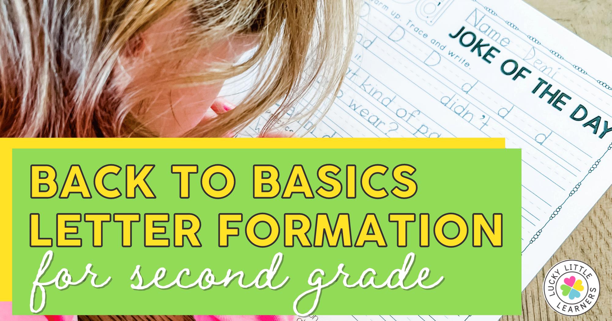Back to Basics: Letter Formation for 2nd Grade